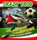 Crazy Frog-We are the champions [DVDRip][2006][Avi] torrent