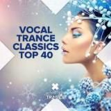 Collection - Vocal Trance Classics Top 40 (2017) [mp3320kbps] torrent