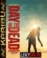 Day of the Dead: Bloodline (2018) [480p] [BRRip] [XviD] [AC3-KLiO] [Lektor PL] [Karibu] torrent