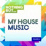 Nothing But...My House Music Vol. 13 (2019) torrent