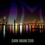 VA - Dark Miami 2019 [Suanda Dark] (2019) [mp3320kbps] torrent