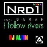 Nrd1 Ft. Sarah - I Follow Rivers (DJ Alvin Extended Mix) torrent