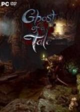 Ghost of a Tale (v7.08) *2018* [x64] [MULTI-ENG] [EXE] torrent