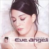 Eve Angeli - Aime-moi (2021) [mp3320] torrent